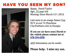 Okay, *maybe* I might repost this, but he is over 21 and I'd still feel better if there was a missing person's report or an 800 number listed.